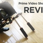 Prime Video DSLR Shoulder Rig Review