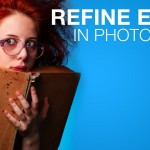 Photoshop Tutorial: How to Best Use the Refine Edge Tool