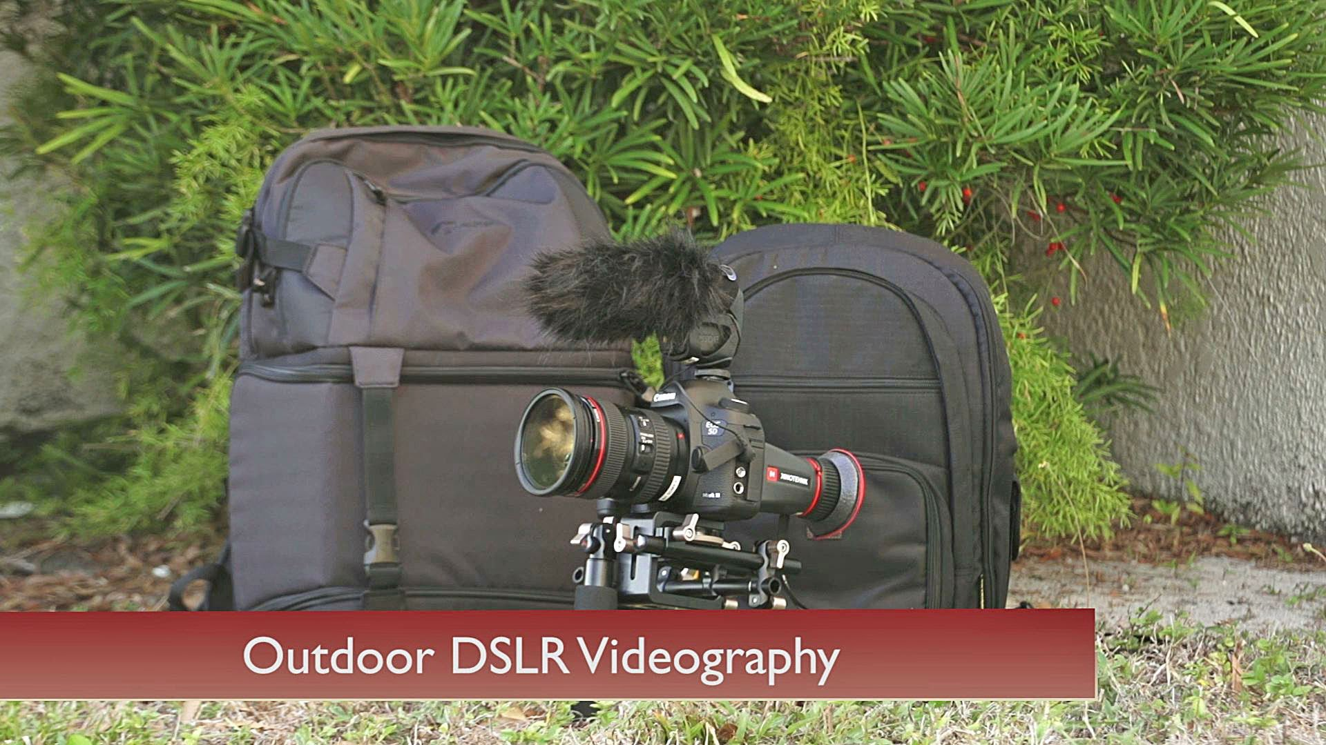 A Guide to Outdoor DSLR Videography Accessories