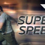 Adding Super Speed Effect to Your Video
