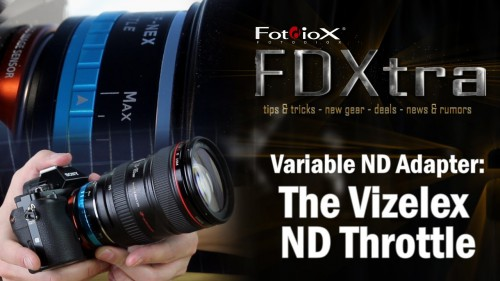 FDXtra: Variable ND Lens Adapter - the Vizelex ND Throttle