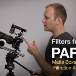 Filters for Video Part II: Matte Boxes and Lens Filtration Accessories