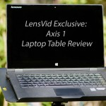 LensVid Exclusive: ClickSnap Axis 1 Laptop Table Review