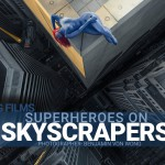Benjamin Von Wong: Superheroes on Skyscrapers