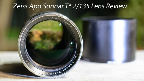 Lensvid Exclusive: Zeiss Apo Sonnar T* 2/135 Lens Review