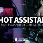 Shot Assistant: The Must Have App for Camera Operators