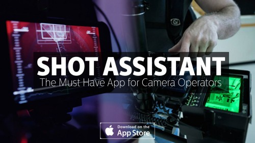 Shot Assistant The Must Have App for Camera Operators