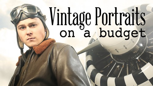 Vintage Portraits on a Budget - Photography Tutorial