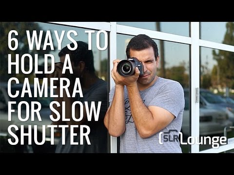 6 Tips for Hand Holding Your Camera for Shooting with Slow Shutter Speeds