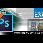 Everything Photographers and Videographers Need to Know about Adobe Creative Cloud 2015
