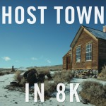 Ghost Towns – The First 8K Video on Youtube