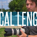 FocusEd: Basics of Lens Focal Length