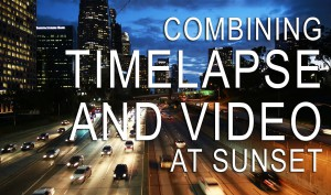 Combining-Time-Lapse-and-Video-at-Sunset