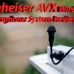 LensVid Exclusive: Sennheiser AVX Wireless Microphone System Review