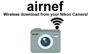 airnef-Wireless-image-and-movie-downloads-for-Nikon-cameras
