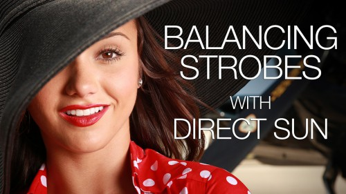 Balancing-Strobes-with-Direct-Sun-Photography-Tutorial