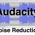 Reduce Noise Using Audacity – a Quick Sound Tutorial
