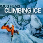 The Iceland Trifecta – Climbing the Ice