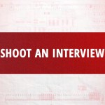 Tips for Shooting an Interview