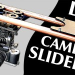How to Make an Amazing DIY Camera Slider for Under $40