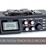 First Look at the Tascam DR-701D – 6 Track Field Recorder