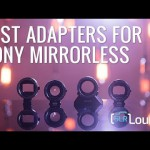 Best Adapters for Sony Mirrorless Cameras