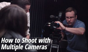 How-to-Shoot-with-Multiple-Cameras