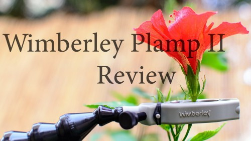 Lensvid-Exclusive-Wimberley-Plamp-II-Clamp-Review