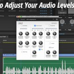 Top Tips for Adjusting Your Audio Levels for Video