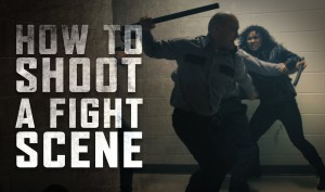 How-to-Shoot-a-Fight-Scene
