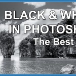 The Best Way to Make a Black and White Image in Photoshop