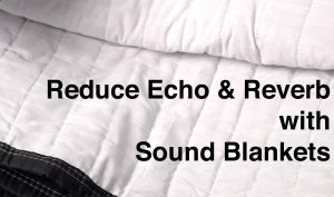 Reduce-Echo-and-Reverb-with-Sound-Blankets