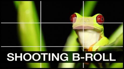 How-to-Shoot-Better-B-Roll-Quick-Filmmaking-Tips