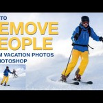 How to Remove People and Objects from the Background in Photoshop