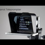 The Parrot Teleprompter 2 – the Mobile Smartphone Teleprompter