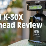 Lensvid Exclusive: Sirui K-30X Ballhead Review