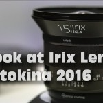 LensVid Exclusive: A Look at Irix New Lenses at Photokina 2016