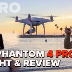 First Look at the DJI Phantom 4 PRO