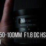 LensVid Exclusive: Sigma 50-100mm F1.8 DC HSM Art Review