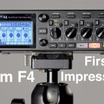 First Look at the Zoom F4 Field Recorder