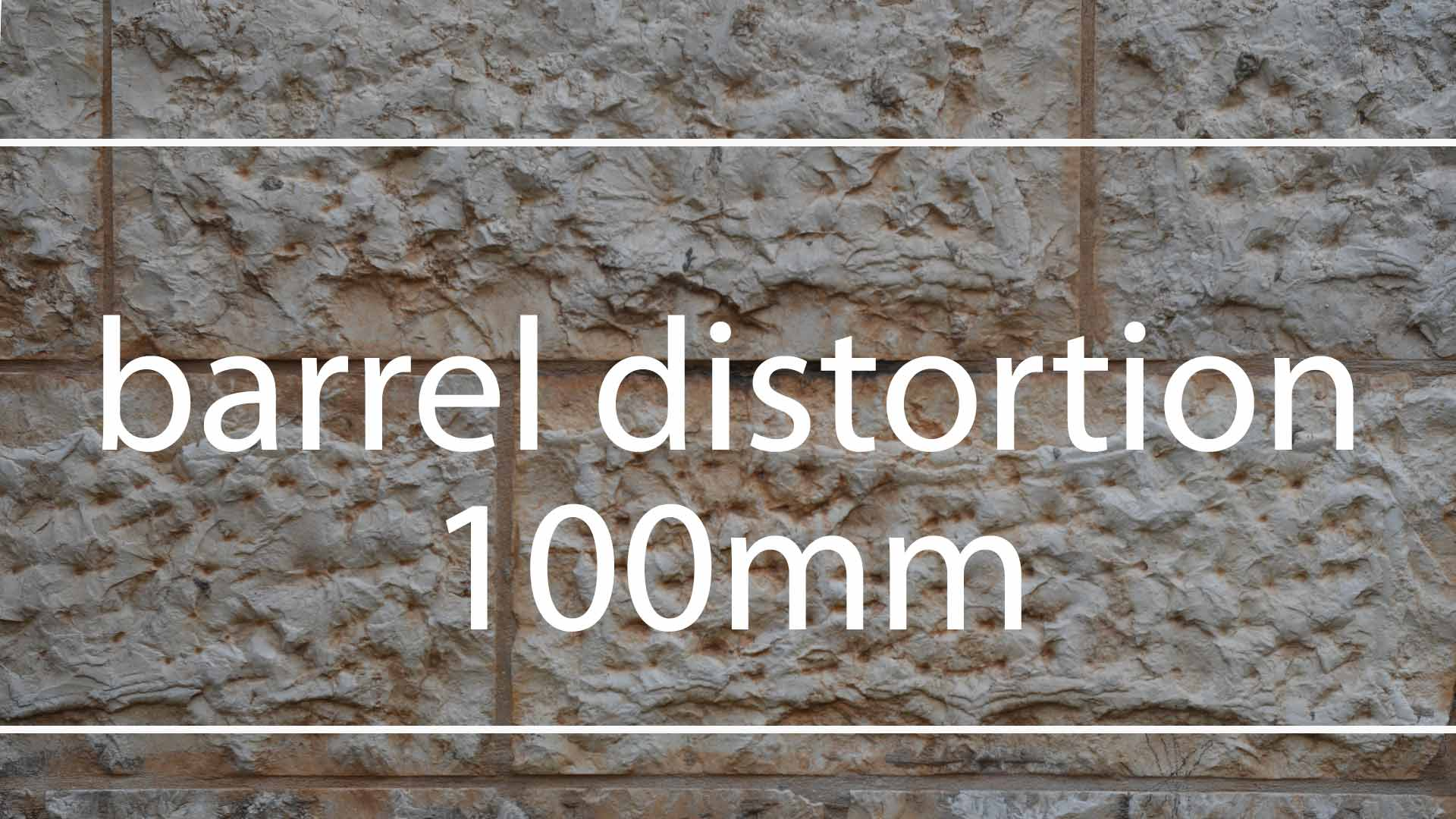 barrel-distortion-100mm