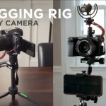 Creating A Custom Vlogging Rig for Any Camera