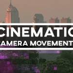 5 Simple Cinematic Camera Movements You Can Make with Premiere Pro