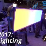 A Look at Some of the New LEDs at NAB 2017