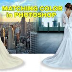 How to Match colors in a Composite Image in Photoshop