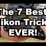 7 Useful Tips and Tricks for Nikon Shooters