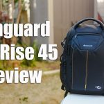LensVid Exclusive: Vanguard Alta Rise 45 Camera Bag Review