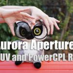 Aurora Aperture PowerXND – CPL/UV Filters Review