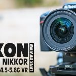 Nikon AF-P DX NIKKOR 10-20mm f/4.5-5.6G VR Review
