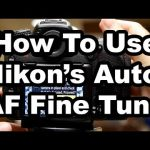 How To Get The Most out of Nikon's Auto AF Fine Tune